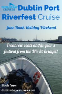 Dublin Port Riverfest Cruise